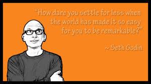 Seth Godin Remarkable